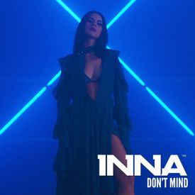 INNA Don't Mind Lyrics