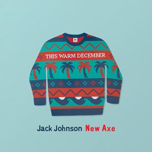 New Axe Lyrics By Jack Johnson Songtexte Co
