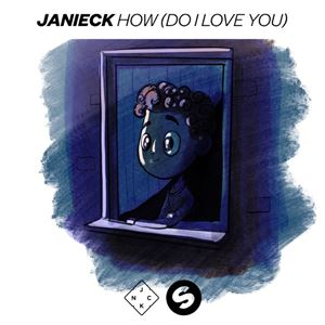 Janieck How (Do I Love You) Lyrics