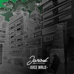 Jarod Juice World Songtext