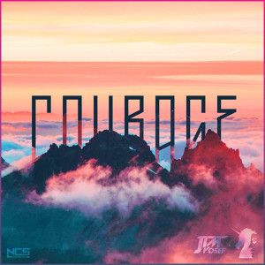 Jim Yosef Courage Lyrics