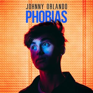 Johnny Orlando Phobias Lyrics