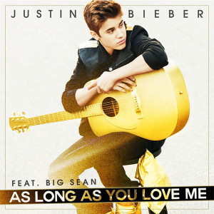 Justin Bieber As Long As You Love Me Lyrics
