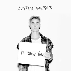 Justin Bieber I'll Show You Lyrics