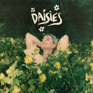 Katy Perry Daisies Songtext