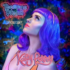 Katy Perry Teenage Dream (Vandalism Le Pop Mix) Songtext