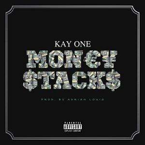 Kay One Money Stacks Songtext
