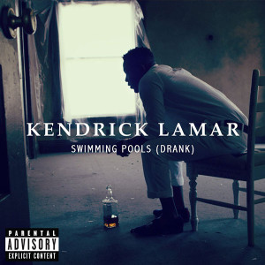 Kendrick Lamar Swimming Pools (Drank) Lyrics