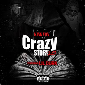 King Von Crazy Story 2.0 Lyrics