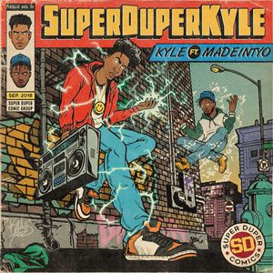 KYLE SUPERDUPERKYLE Lyrics