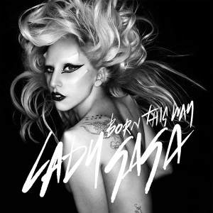 Lady Gaga Born This Way Songtext