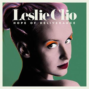 Leslie Clio Hope of Deliverance Lyrics