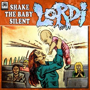 Lordi Shake the Baby Silent Lyrics