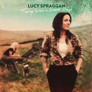 Lucy Spraggan As the Saying Goes Lyrics