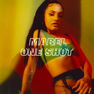 Mabel One Shot Lyrics