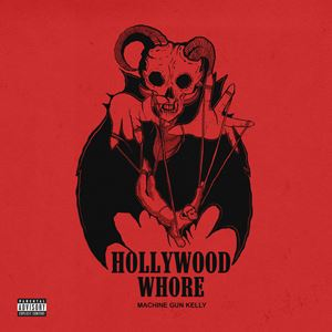 Machine Gun Kelly Hollywood Whore Songtext