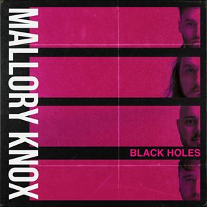 Mallory Knox Black Holes Lyrics