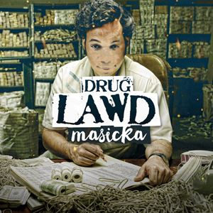 Masicka Drug Lawd Lyrics