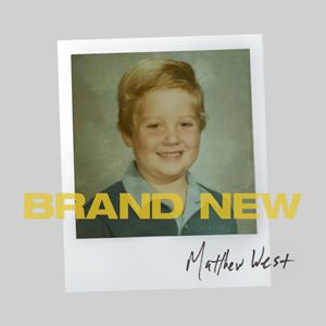 Matthew West Brand New Lyrics