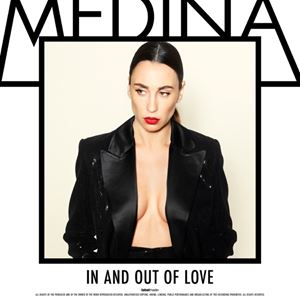 Medina In and out of Love Lyrics