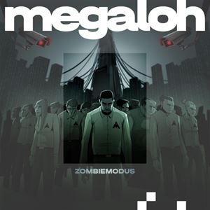Megaloh Zombiemodus Songtext