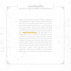 ​mewithoutYou Julia (or, 'Holy to the LORD' on the Bells of Horses) Songtext
