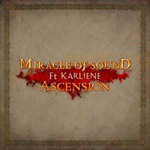 Miracle of Sound Ascension Lyrics