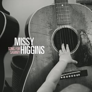 Missy Higgins Song for Sammy Lyrics