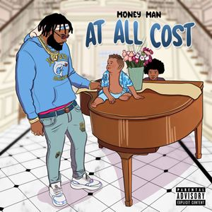 Money Man At All Cost Lyrics