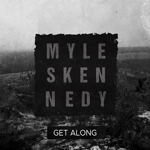 Myles Kennedy Get Along Lyrics