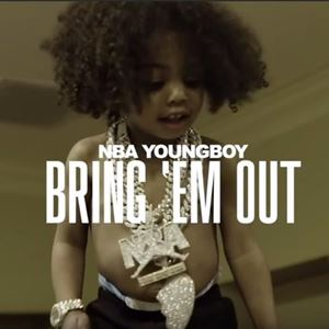 NBA YoungBoy Bring 'Em Out Songtext