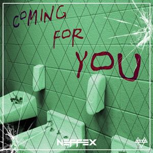 Neffex Coming for You Lyrics