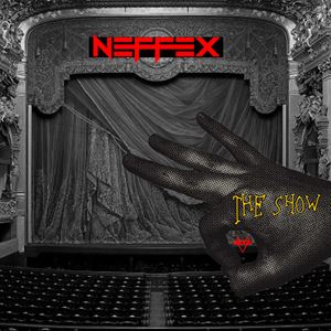 Neffex The Show Lyrics