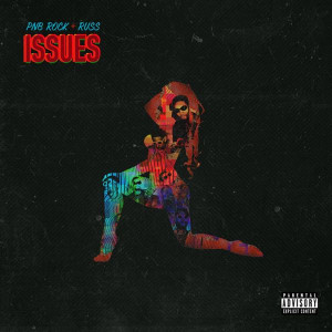 PnB Rock Issues Lyrics