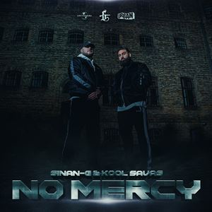 Sinan-G NO MERCY Songtext