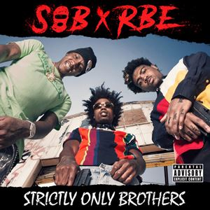 SOB x RBE Still Won't Lyrics