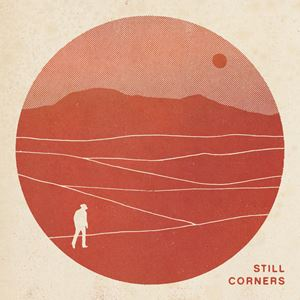 Still Corners White Sands Songtext