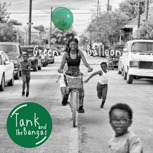 Tank and the Bangas Happy Town Lyrics