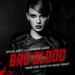Taylor Swift Bad Blood (Remix) Songtext