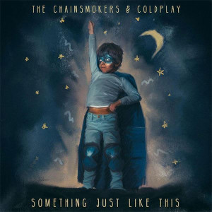 The Chainsmokers Something Just Like This Songtext