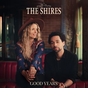 The Shires Crazy Days Songtext