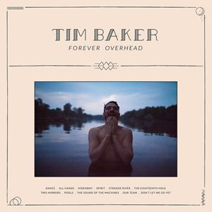 Tim Baker Strange River Lyrics