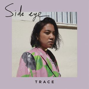 Trace Side Eye Lyrics