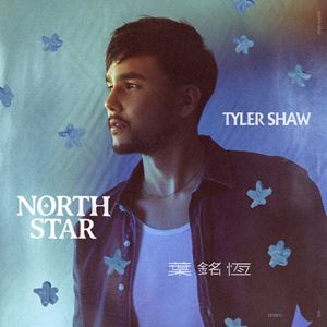 Tyler Shaw North Star Songtext