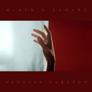 Vanessa Carlton Miner's Canary Lyrics