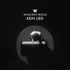 Wincent Weiss Kein Lied Songtext