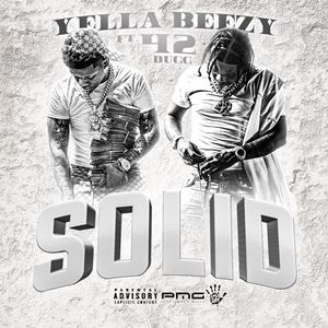 Solid Lyrics By Yella Beezy Songtexte Co All lyrics are property and copyright of their owners. solid lyrics by yella beezy songtexte co